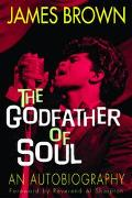 James Brown The Godfather of Soul