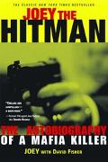 Joey the Hit Man The Autobiography of a Mafia Killer