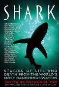 Shark Stories of Life and Death from the World's Most Dangerous Waters