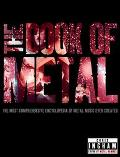 Book of Metal The Most Comprehensive Encyclopedia of Metal Music Ever Created