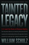 Tainted Legacy 9/11 And the Ruins of Human Rights
