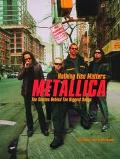 Metallica Nothing Else Matters, the Stories Behind the Biggest Songs