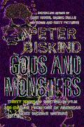 Gods And Monsters Thirty Years of Writing on Film and Culture from One of Americas's Most In...