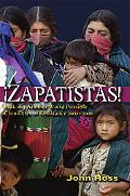 Zapatistas! Making Another World Possible; Chronicles 2000-2006