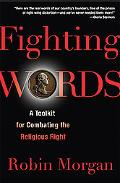 Fighting Words A Toolkit for Combating The Religious Right