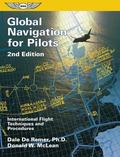 Global Navigation for Pilots International Flight Techniques and Procedures