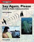 Say Again, Please Guide to Radio Communications