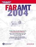 Far Amt 2004 Federal Aviation Regulations for Aviation Maintenance Technicians