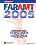Far-amt 2005 Federal Aviation Regulations For Aviation Maintenance Technicians