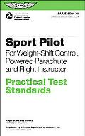 Sport Pilot Practical Test Standards For Weight shift Control, Powered Parachute Flight Inst...