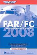 FAR/FC 2008: FAR for Flight Crew