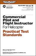 Commercial Pilot and Flight Instructor for Helicopter Practical Test Standards Faa-s-8081-16...