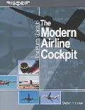 Pilot's Guide to the Modern Airline Cockpit