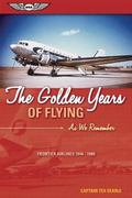Golden Years of Flying: Frontier Airlines, 1946-1986