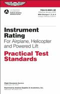 Instrument Rating Practical Test Standards for Airplane, Helicopter and Powered Lift: FAA-S-...