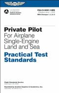 Private Pilot for Airplane Single-Engine Land and Sea Practical Test Standards : #faa-S-8081...
