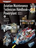 Aviation Maintenance Technician HandbookPowerplant: FAA-H-8083-32 Volume 1 / Volume 2 (FAA H...