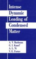 Intense Dynamic Loading of Condensed Matter