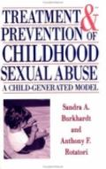 Treatment and Prevention of Childhood Sexual Abuse A Child-Generated Model