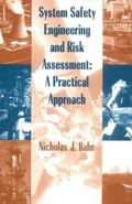 System Safety Engineering and Risk Assessment A Practical Approach