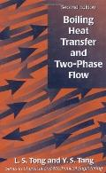 Boiling Heat Transfer and Two-Phase Flow