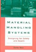 Material Handling Systems Designing for Safety and Health