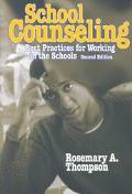 School Counseling Best Practices for Working in the School