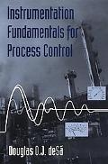 Instrumentation Fundamentals for Process Control