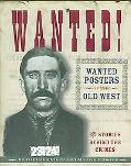 Wanted! Wanted Posters of the Old West