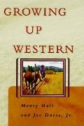 Growing Up Western - Monty Hall - Hardcover