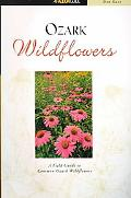 Ozark Wildflowers A Field Guide