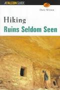 Hiking Ruins Seldom Seen