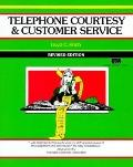 Telephone Courtesy and Customer Service