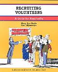 Recruiting Volunteers A Guide for Non-Profits