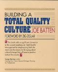 Building a Total Quality Culture