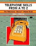 Telephone Skills from A to Z The Telephone
