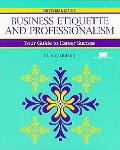 Business Etiquette and Professionalism
