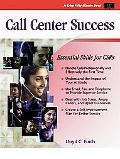 Call Center Success Essential Skills for Csrs