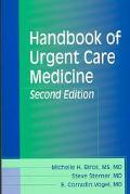 Handbook of Urgent Care Medicine
