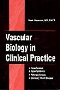 Vascular Biology in Clinical Practice