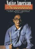 Native American Scientists Fred Begay, Wilfred F. Denetclaw Jr., Frank C. Dukepoo, Clifton P...