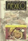The People of Mexico and Their Food (Multicultural Cookbooks)