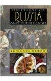 The People of Russia and Their Food (Multicultural Cookbooks)