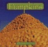 Pumpkins (Early-Reader Science)