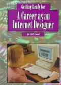 Getting Ready a Career As an Internet Designer
