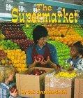 The Supermarket (Field Trips)