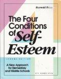 The Four Conditions of Self-Esteem: A New Approach for Elementary and Middle Schools