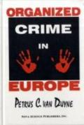 Organized Crime in Europe