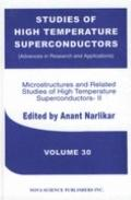 Microstructures and Related Studies of High Temperature Superconductors II
