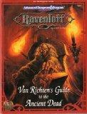 Van Richten's Guide to the Ancient Dead (Advanced Dungeons & Dragons: Ravenloft, Campaign Ac...
